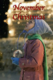 November Christmas Full Movie Watch Online Free