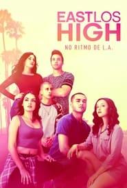 East Los High: No Ritmo de L.A.