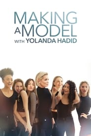 Making a Model With Yolanda Hadid streaming vf poster