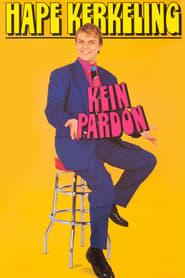 Kein Pardon (1993)