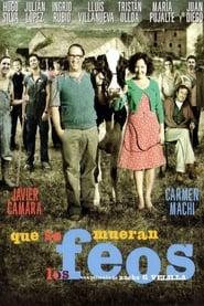 Que se mueran los feos (2010)