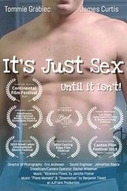 Watch It's Just Sex (2019)
