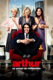 Arthur, un amour de milliardaire streaming VF
