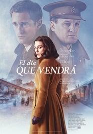 Ver El día que vendrá Online HD Español y Latino (2019)