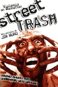 Street Trash: Violencia en Manhattan 1987