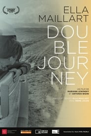 Ella Maillart: Double Journey