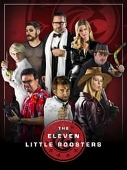 Eleven Little Roosters 2017