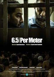 فيلم 6.5 Toman Per Meter مترجم