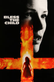Bless the Child (2000) Hindi Dubbed