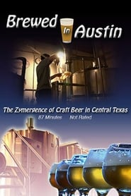 Brewed In Austin The Zymergence of Craft Beer in Central Texas