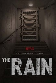 The Rain en Streaming gratuit sans limite | YouWatch Séries en streaming