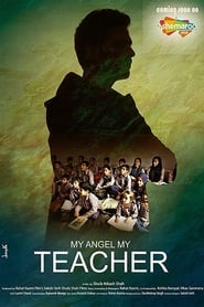 My Angel My Teacher (2019) Hindi