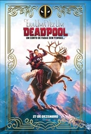 Assistir Filme Once Upon a Deadpool Online Dublado e Legendado