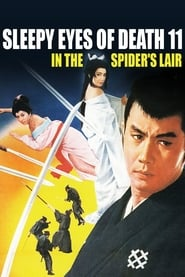 Sleepy Eyes of Death 11: In the Spider's Lair (1968)