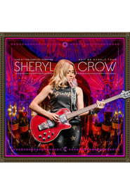 Sheryl Crow: Live At The Capitol Theatre