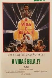A Vida É Bela?! 1982