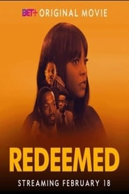 Redeemed : The Movie | Watch Movies Online