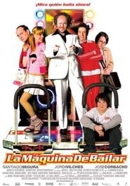 La máquina de bailar (2006)