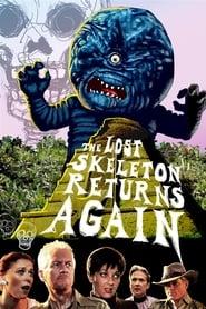 The Lost Skeleton Returns Again (2010)