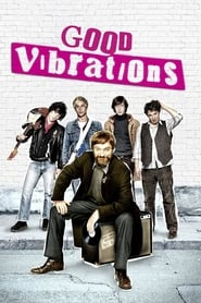 Good Vibrations Legendado Online