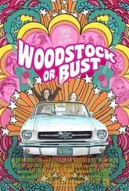 Woodstock or Bust (2019) Watch Online Free