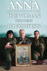 Anna: The Woman Who Went to Fight ISIS (2019)