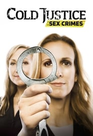 Cold Justice: Sex Crimes 2015