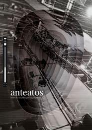 Anteatos - relatos de uma filmagem na pandemia