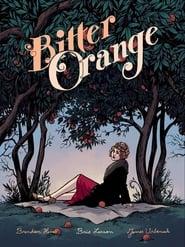 Bitter Orange (2013)