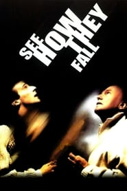 Poster for See How They Fall