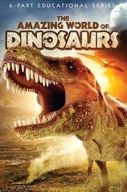 The Amazing World of Dinosaurs 2012
