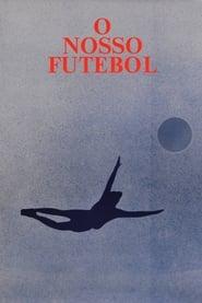 O Nosso Futebol 1985