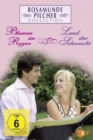 Rosamunde Pilcher: Land der Sehnsucht