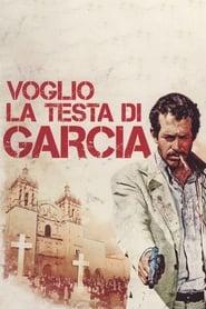 film simili a Voglio la testa di Garcia
