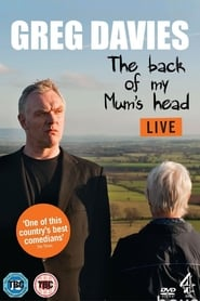 Greg Davies Live: The Back Of My Mum's Head 2013