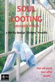 Soul Looting 2009