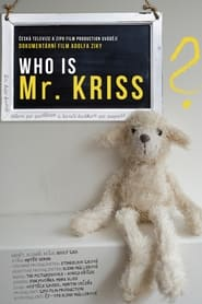 Who is Mr. Kriss? (2021)