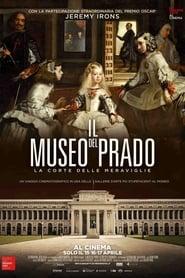 IL MUSEO DEL PRADO. La corte delle meraviglie (2019)