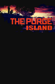 The Purge: The Island (2018) online
