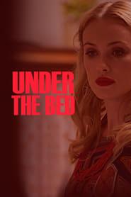 مشاهدة فيلم Under the Bed 2017 مترجم أون لاين بجودة عالية