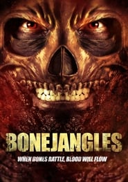 Bonejangles (2017) Full Movie Watch Online Free Download