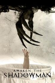 Poster Awaken the Shadowman 2017
