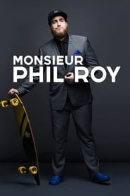 Monsieur Phil Roy (2019)