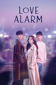 Love Alarm [Season 1 Completed]