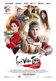 Luc Van Tien: Tuyet Dinh Kungfu 2017