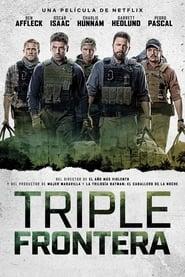 Triple frontera (2019) | Triple Frontier