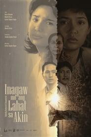 Watch Inagaw Mo Ang Lahat Sa Akin: Digitally Restored (1995)
