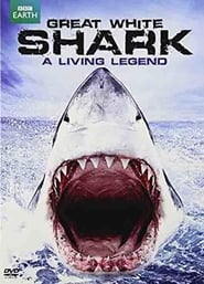 Great White Shark: A Living Legend 2009