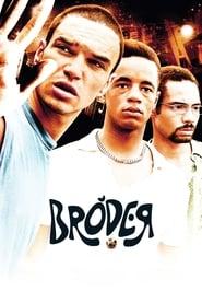 Bróder (2010)