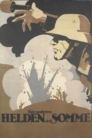 Bei unseren Helden an der Somme